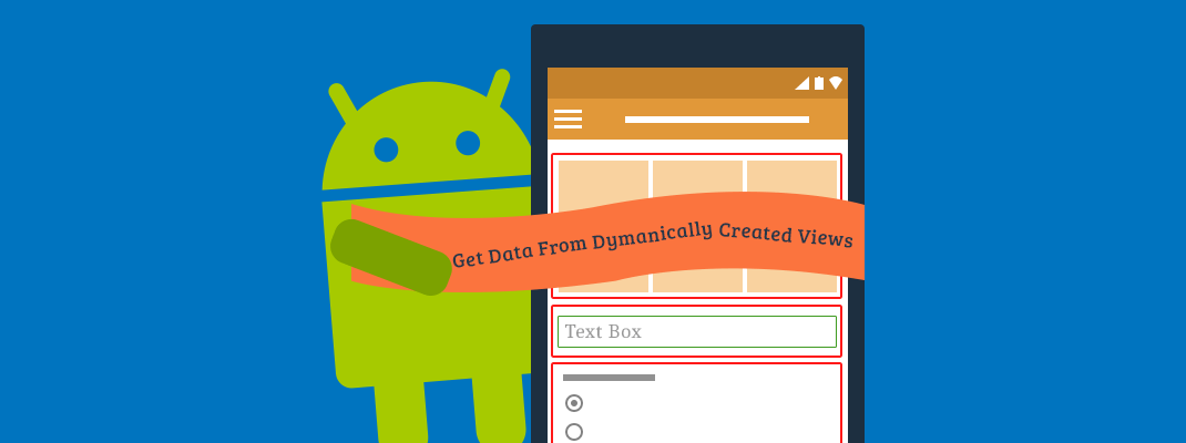 How to get data from dynamically created Views android - Mobikul