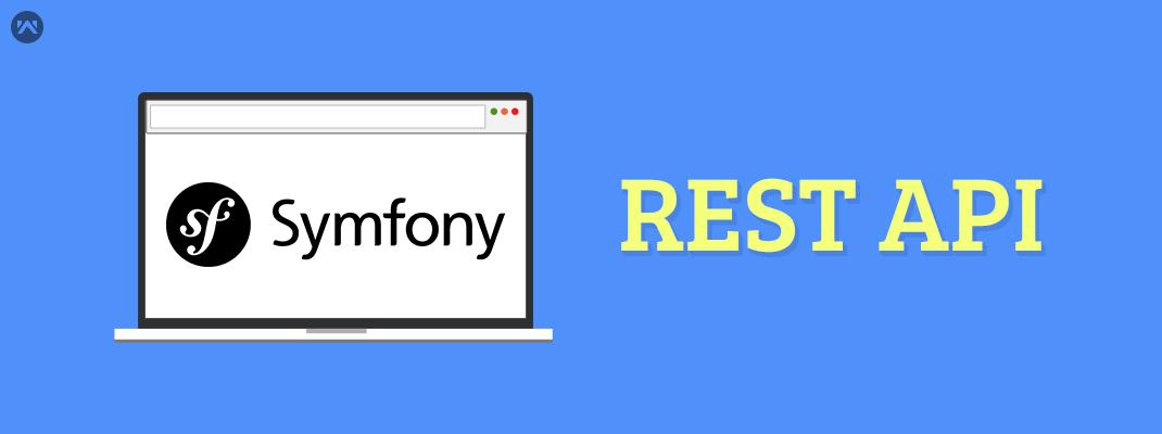Creating Rest API in Symfony