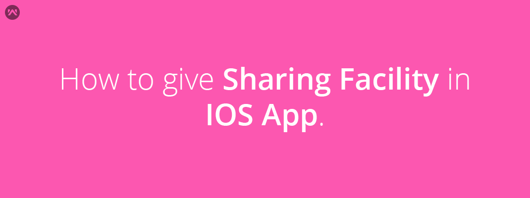 How to give Sharing facility in IOS App.