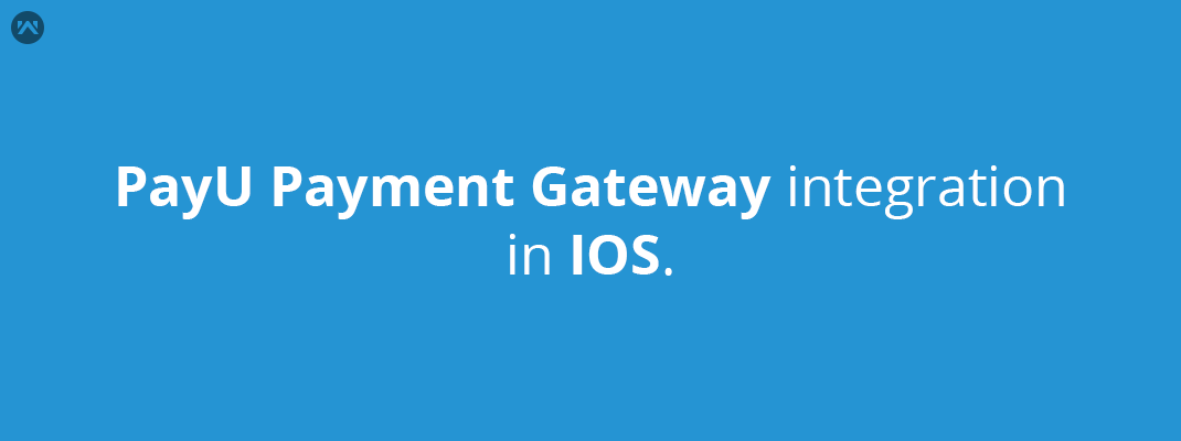 PayU Payment gateway integration in IOS.