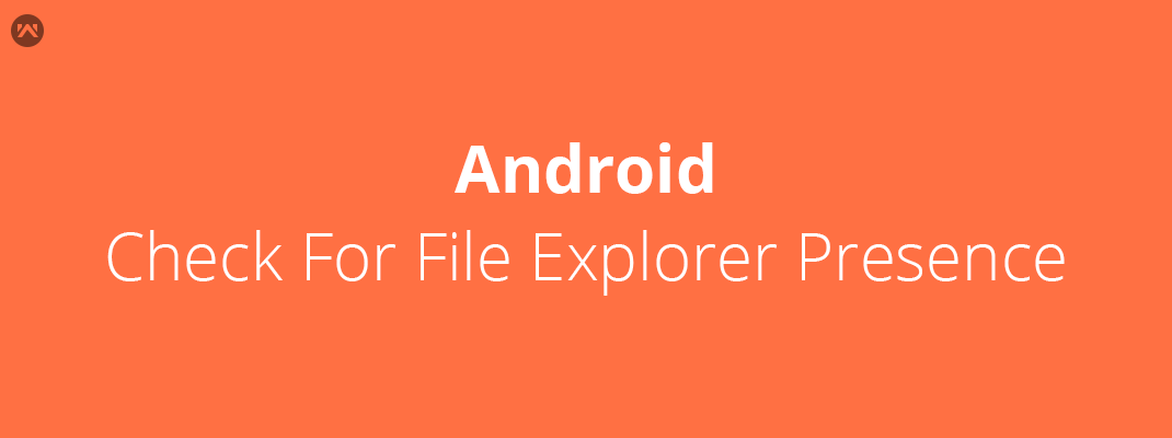 Android: Check for File explorer presence