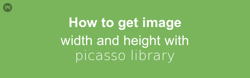 How to get image width and height with picasso library