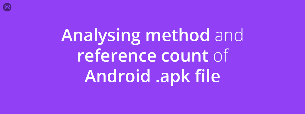 Analysing method and reference count of Android .apk file