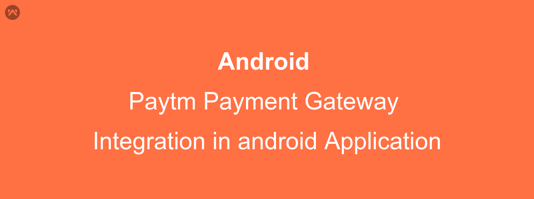 Paytm integration with android