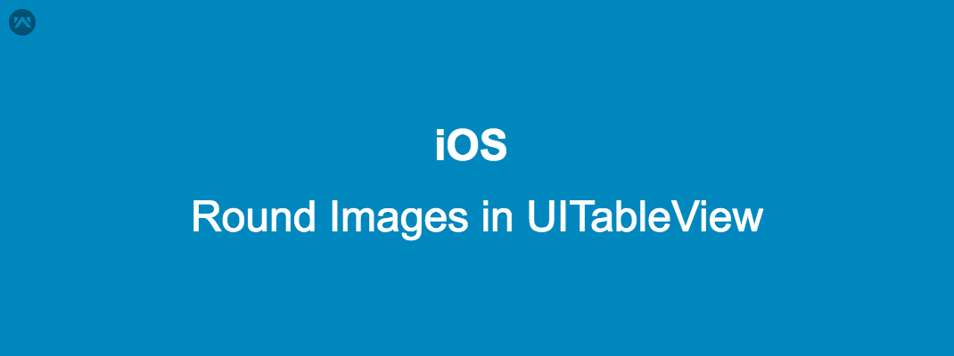 How to Set Round Image in UITableView
