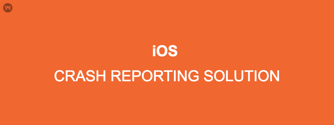 Crash Reporting Solution in IOS.