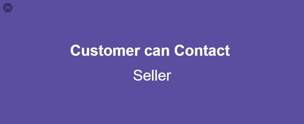 Customer Can Contact Seller