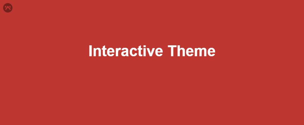 Interactive Theme