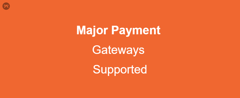 Major Payment Gateways Supported