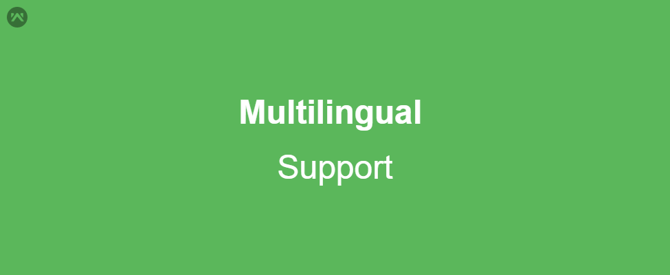 Multi Lingual Support