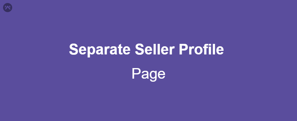 Separate Seller Profile page