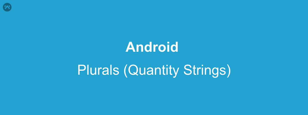 Plurals in android