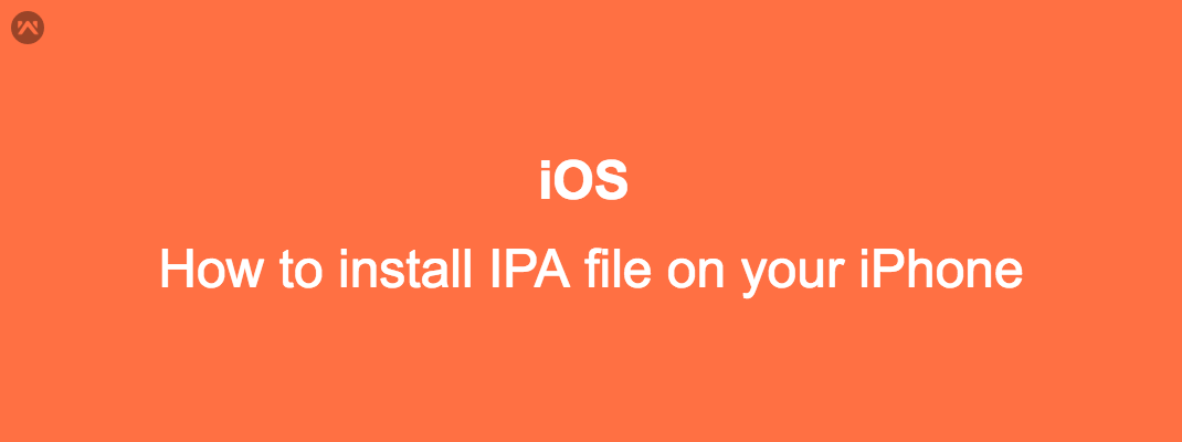 How to install IPA file on your iPhone