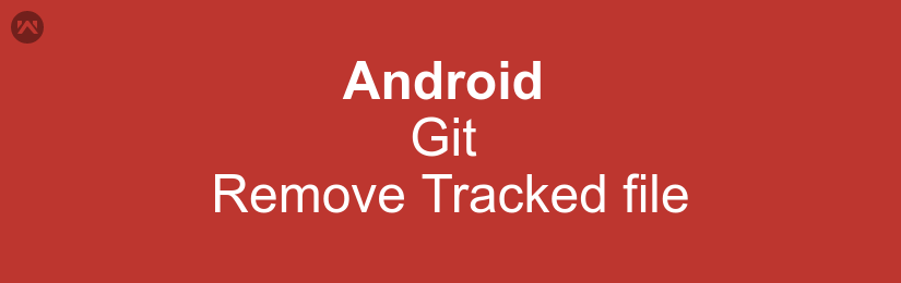 Git Remove Tracked file