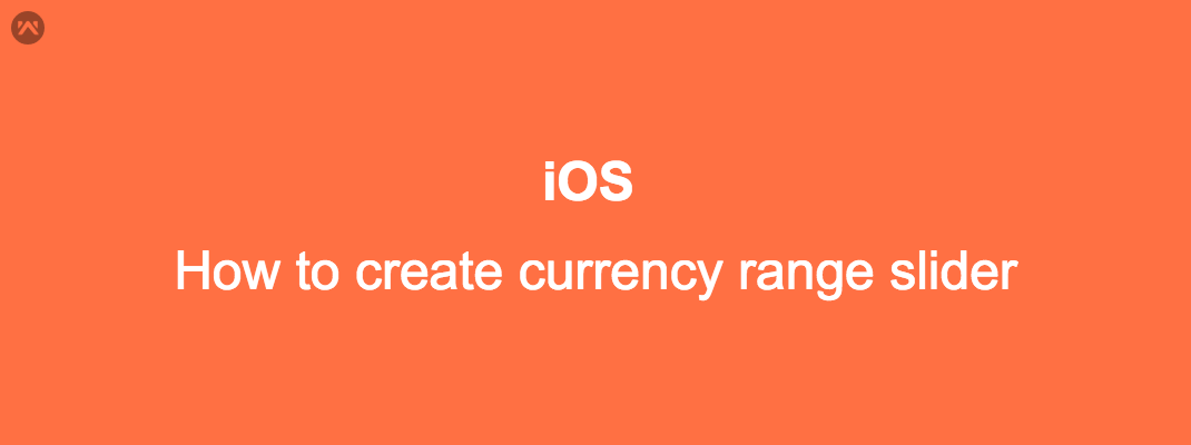 How to create currency range slider in iOS