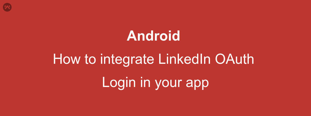 How to integrate LinkedIn OAuth Login in your app