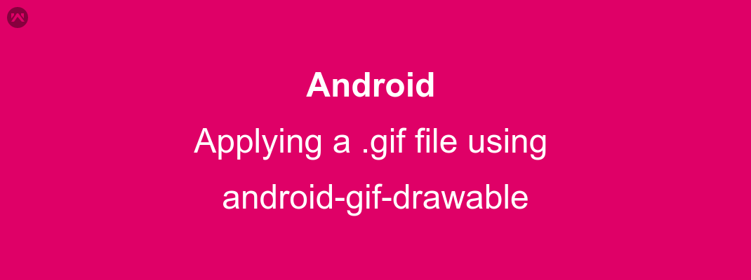 Android: Applying a .gif file using android-gif-drawable
