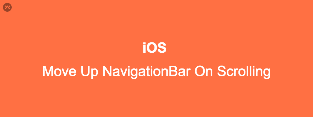 Move Up NavigationBar On Scrolling
