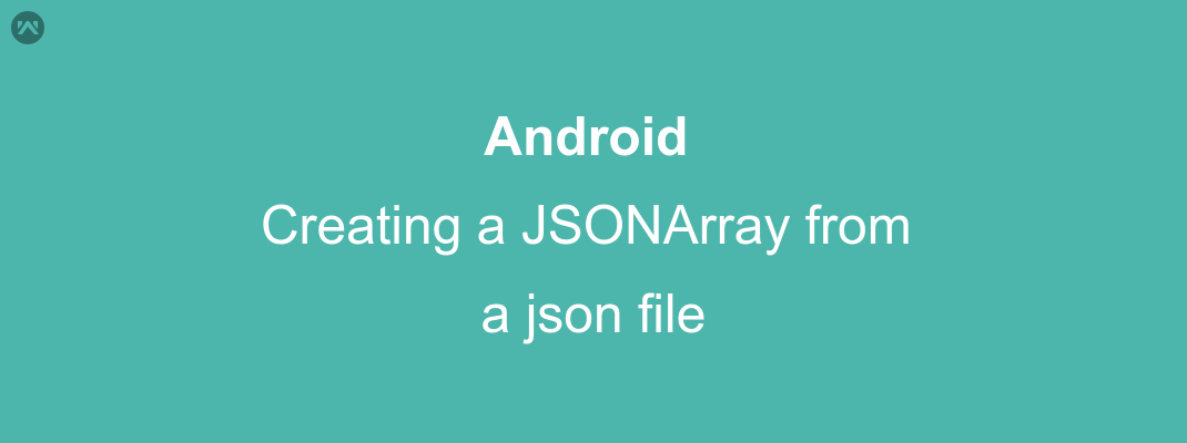 How to create a JSONArray from a json file