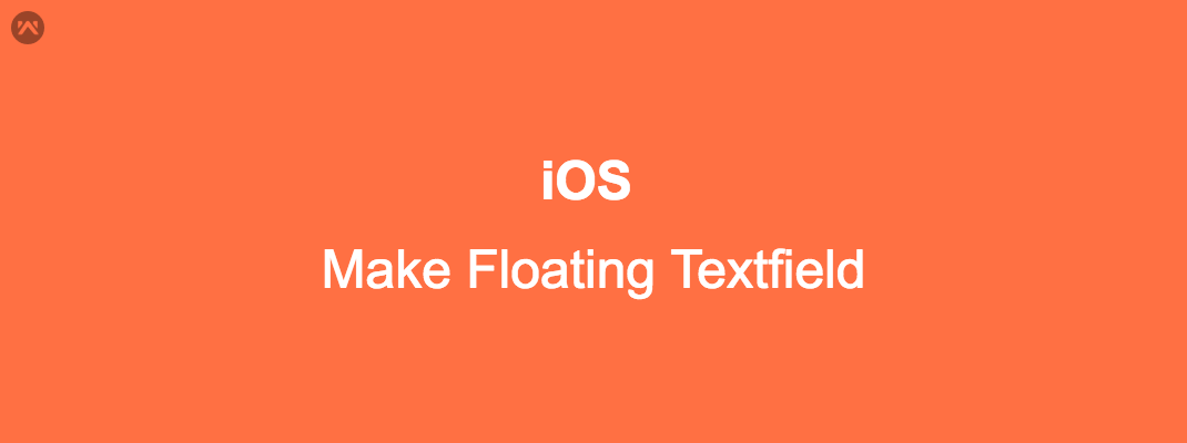 Make Floating Textfield in iOS