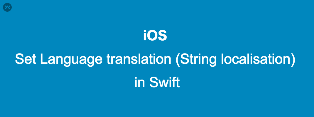 Set Language  translation (String localisation)  in Swift