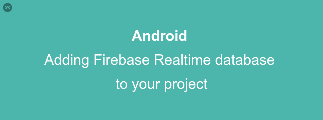 accessing firebase realtime database in android