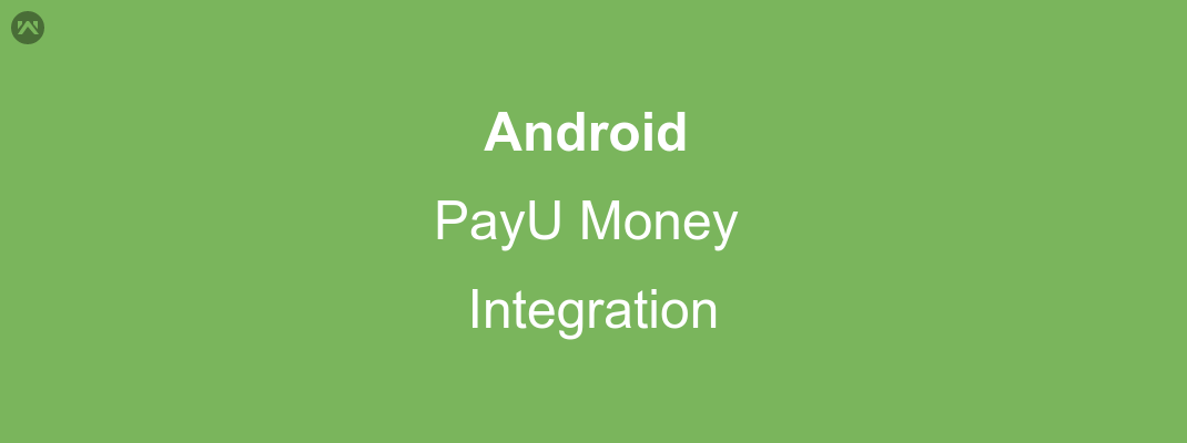 Integration PayU Money Payment gateway in android app