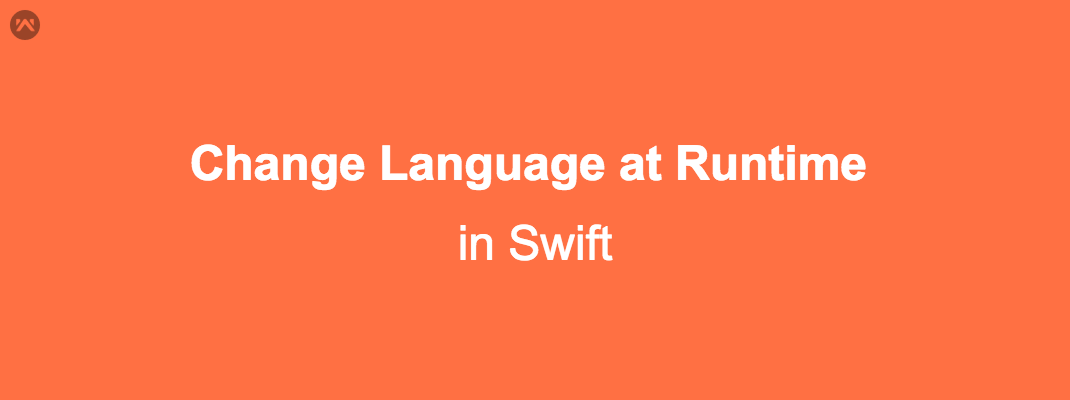 Change  Language at Runtime in Swift