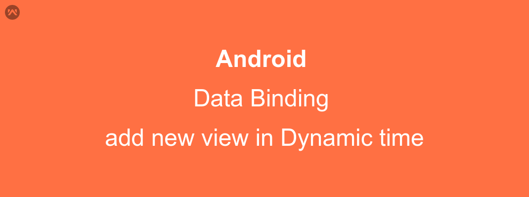 Dynamically add new View through data binding