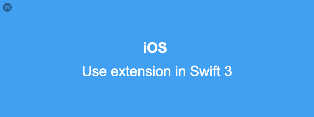 Use extension in Swift 3