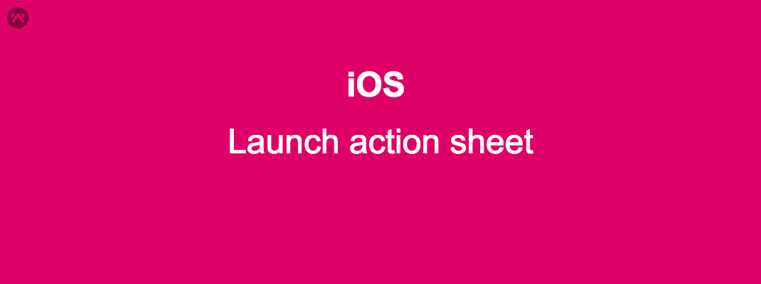 Launch action sheet in iOS