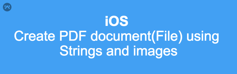 Create PDF document using String and images in iOS (Swift).