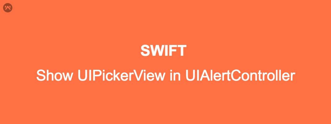 Show UIPickerView in UIAlertController