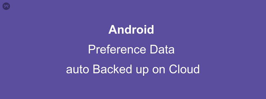 Application restored some data in Shared Preference even after reinstall