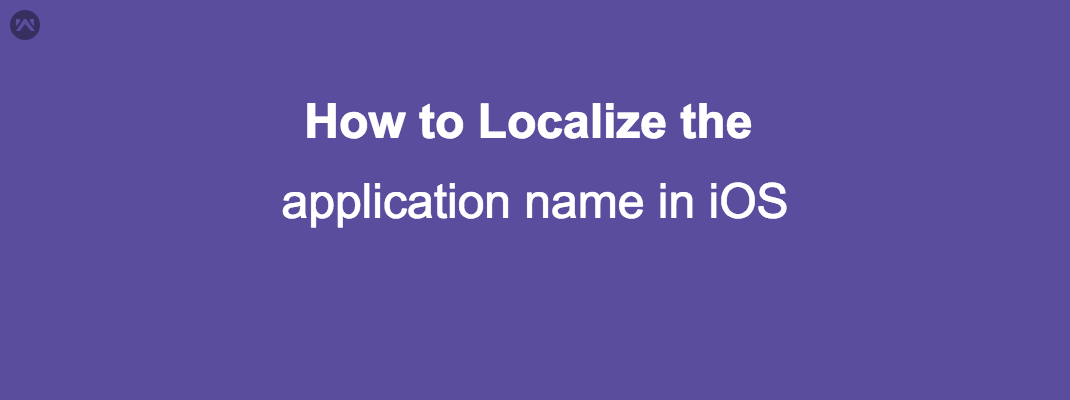 How to Localize the application name in iOS - Mobikul