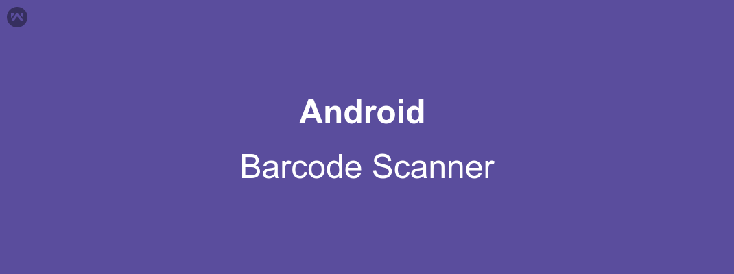 Android: Barcode Scanner