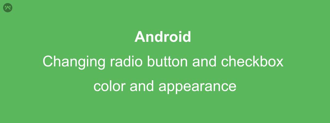 Changing radio button and checkbox color and  appearance