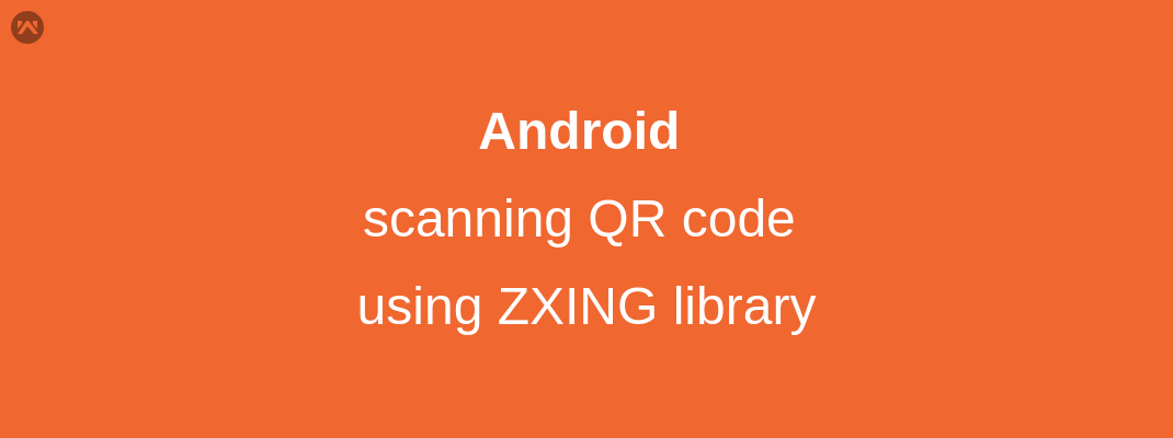 scanning QR code using ZXING library - Mobikul