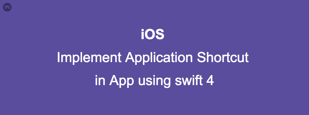 Implement Application Shortcut in App using swift 4
