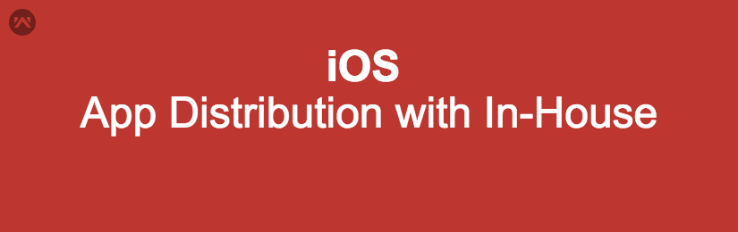 How to Generate .ipa for In-House Distribution