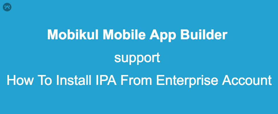 How To Install IPA In Device From Enterprise Developer Account