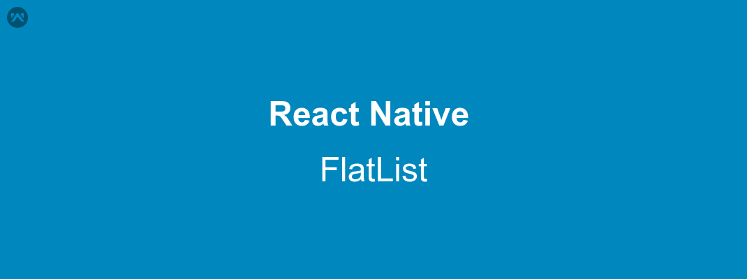 FlatList in React Native - Mobikul